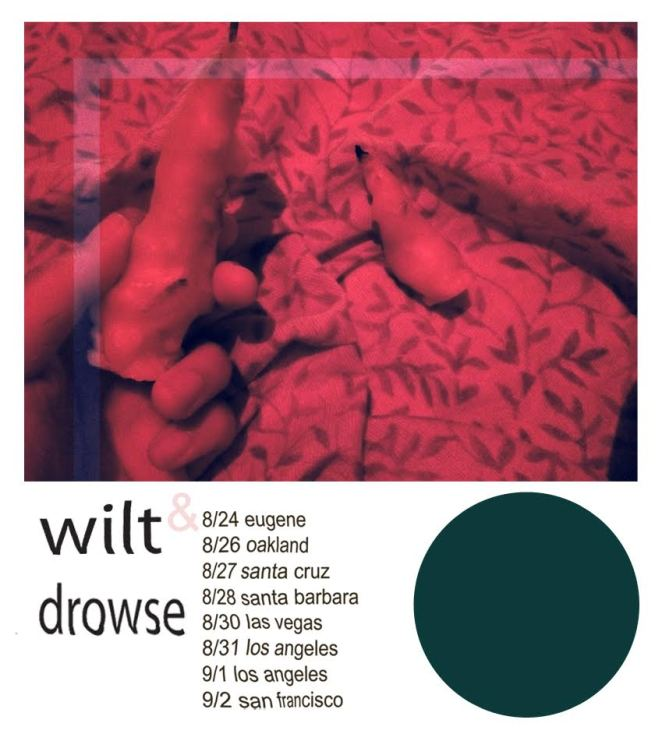 drowse:wilt tour poster